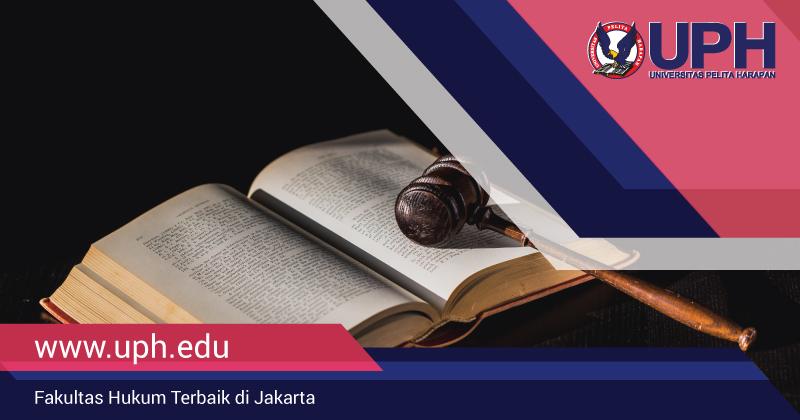 Fakultas Hukum Terbaik di Jakarta