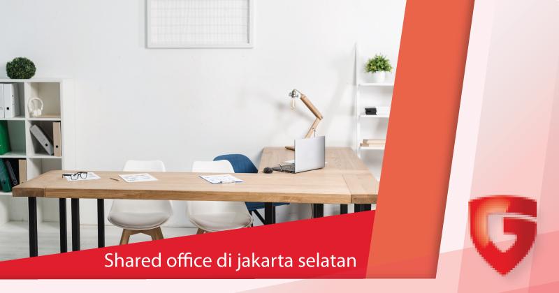 Shared Office di Jakarta Selatan