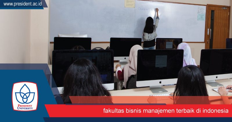 Fakultas Bisnis Manajemen Terbaik di Indonesia