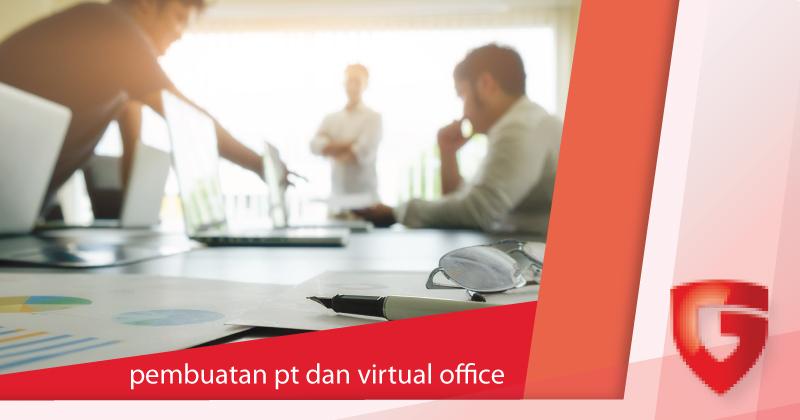 Pembuatan PT dan Virtual Office